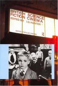 British Science Fiction Cinema (British Popular Cinema)