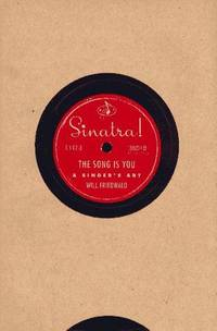 SINATRA! THE SONG IS YOU - A SINGER'S ART