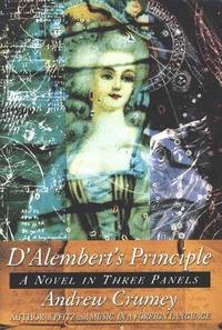D'Alembert's Principle: A Novel in Three Panels