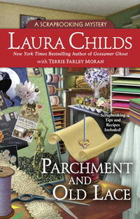 Parchment and Old Lace (Scrapbooking Mysteries) by  Laura Childs - Hardcover - 2015-10-06 - from BookOutlet and Biblio.co.uk