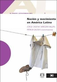 Nación y movimiento en América Latina. El debate latinoamericano, 4