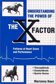 Understanding the Power of the X Factor: Patterns of Heart Score and Performance by  Marianna Haun - Paperback - Signed - 2001-12-15 - from Elizabeth's Books (SKU: 180720007)