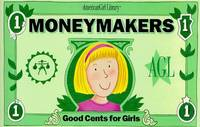 Moneymakers: Good Cents for Girls (American Girl Library) by Ingrid Roper; Illustrator-Susan Synarski - Paperback - 1998-09 - from Cheryl's Books and Biblio.com