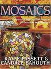 image of Mosaics: Inspiration and Original Projects for Interiors an