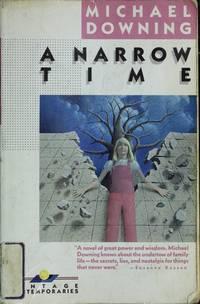 A Narrow Time (Vintage Contemporaries Ser.)