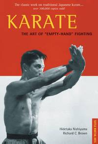 "Karate: The Art of ""Empty Hand"" Fighting"