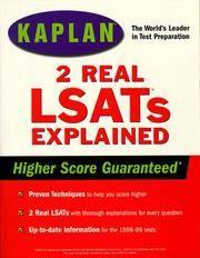 KAPLAN TWO REAL LSATS EXPLAINED Kaplan