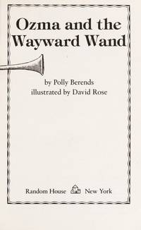 Ozma and the Wayward Wand by  Polly BERENDS - Paperback - First Edition - 1985 - from abookshop and Biblio.co.uk