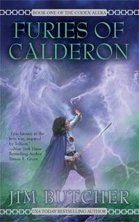 Furies of Calderon (Codex Alera, Book 1) by Butcher, Jim