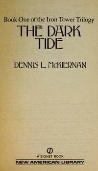 Iron Tower Trilogy:  DARK TIDE, THE ; SHADOWS OF DOOM ; DARKEST DAY, THE by  Dennis L McKiernan - Paperback - 1st Printing - 1985 - from Cheryl's Book Nook (SKU: 009671)