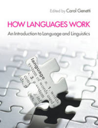 How Languages Work: An Introduction to Language and Linguistics (Paperback)