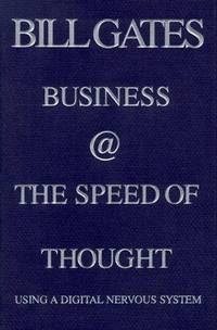 image of Business @ The Speed of Thought: Using a Digital Nervous System