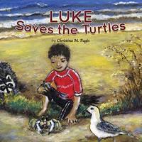 Luke Saves the Turtles Childrens book Paperback