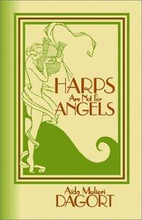 Harps Are Not for Angels