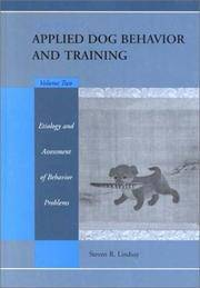 image of Handbook of Applied Dog Behavior and Training, Etiology and Assessment of Behavior Problems