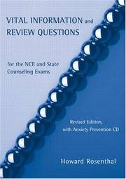 Encyclopedia of Counseling Package: Vital Information and Review Questions for the NCE and State Counseling Exams: Revised Edition, with Anxiety Prevention CD by Rosenthal, Howard