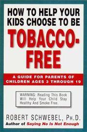 How to Help Your Kids Choose to be Tobacco-Free