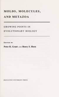 Molds, Molecules, and Metazoa: Growing Points in Evolutionary Biology