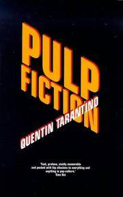 PULP FICTION. by  QUENTIN: TARANTINO** - Paperback - UK,12mo wraps,paperback 1st edn. - from R. J. A. PAXTON-DENNY. (SKU: rja2007)