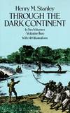 image of Through the Dark Continent: Volume 2