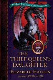 The Thief Queen's Daughter (Lost Journals of Ven Polypheme (Hardback))