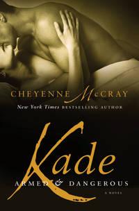 Kade: Armed and Dangerous