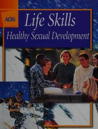 DISCOVER HEALTH LIFE SKILLS HEALTHY SEXUAL DEVELOPMENT, STUDENT EDITIO  N (AGS DISCOVER HEALTH)