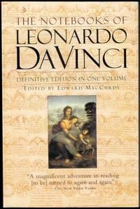 The Notebooks of Leonardo Da Vinci. (Definitive Edition in One Volume). [paperback].