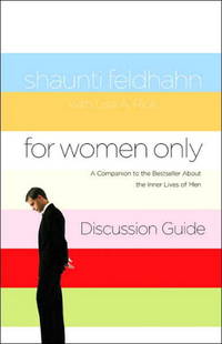 image of For Women Only: What You Need to Know about the Inner Lives of Men