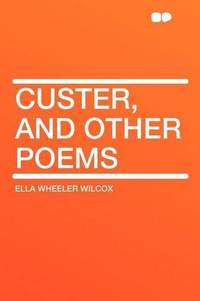 image of Custer, and Other Poems