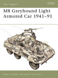 M8 Greyhound Light Armored Car 1941-91 (New Vanguard)