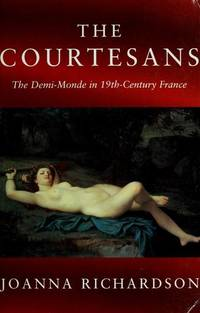 image of Courtesans the Demi-Monde in 19th Century France