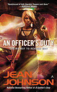 Officer's Duty - Theirs Not to Reason Why vol. 2 by Jean Johnson - Paperback - First Edition - 2012 - from Borderlands Books (SKU: 000-180941)