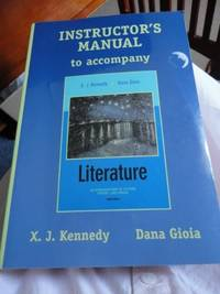 Instructor's manual to accompany Literature, an introduction to fiction, poetry, and drama