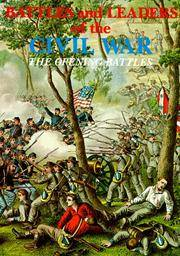 Battles And Leaders Of The Civil War (the Opening Battles, The Struggle  Intensifies, The Tide Shifts, Retreat With Honor (volumes 1-4)
