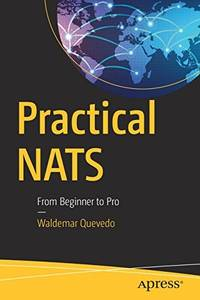 Practical NATS by Waldemar Quevedo (author) - from Blackwell's Bookshop, Oxford and Biblio.com