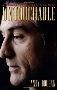 Untouchable a Biography of Robert De Niro