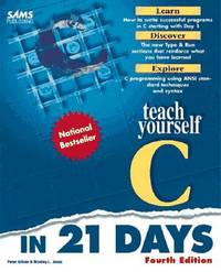 Teach Yourself C in 21 Days (Teach Yourself in 21 Days)