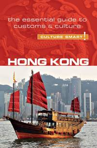 image of Hong Kong - Culture Smart!: The Essential Guide to Customs & Culture