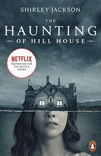 image of The Haunting of Hill House: Now the Inspiration for a New Netflix Original Series (Penguin Modern Classics)