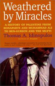 Weathered by Miracles: A History of Palestine from Bonaparte and Muhammad Ali to Ben-Gurion and...