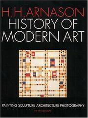 "History of Modern Art"" Painting Sculpture Architecture Photography (Fifth Edition)"