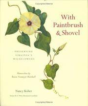 With Paintbrush and Shovel: Preserving Virginia's Wildflowers, Watercolors by BessieNiemeyer Marshall