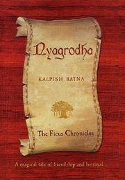 Nyagrodha: The Ficus Chronicles