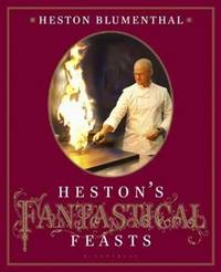 Heston's Fantastical Feasts by  Heston Blumenthal - Hardcover - 2010-09-28 - from TamarBooks (SKU: 22-L10121621-2)