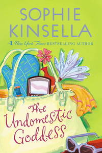 The Undomestic Goddess: A Novel by  Sophie Kinsella - Paperback - from Wonder Book and Biblio.co.uk