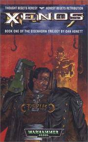 Xenos (The Eisenhorn Trilogy, Book 1)