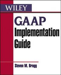 GAAP Implementation Guide [Jun 07, 2004] Bragg, Steven M.