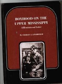 Boyhood On the Upper Mississippi