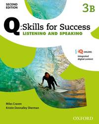 Q Skills for Success: Level 3: Listening & Speaking Split Student Book B with IQ Online